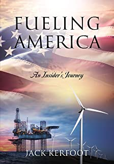 Fueling America: An Insider's Journey