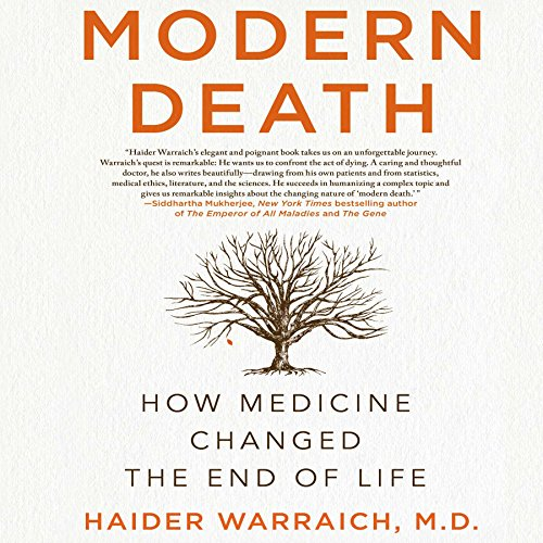Modern Death Audiobook By Haider Warraich M.D. cover art