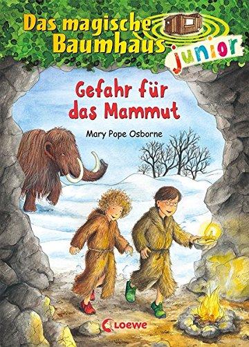Das magische Baumhaus junior 7 - Gefahr für das Mammut: Kinderbuch zum Vorlesen und ersten Selberlesen - Mit farbigen Illustrationen - Für Mädchen und Jungen ab 6 Jahre