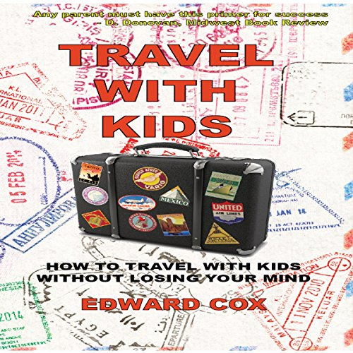 Travel with Kids audiobook cover art