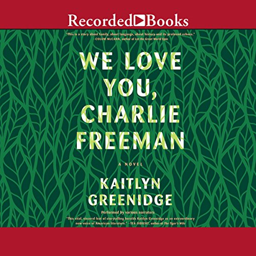 We Love You, Charlie Freeman audiobook cover art