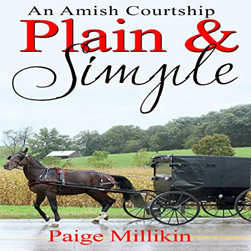 Plain & Simple: An Amish Courtship audiobook cover art