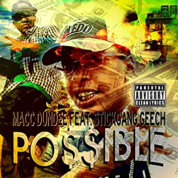 Possible (feat. Stickgang Geech)
