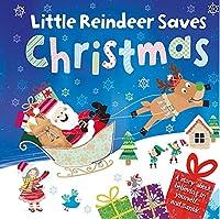 Little Reindeer Saves Christmas: Padded Board Book