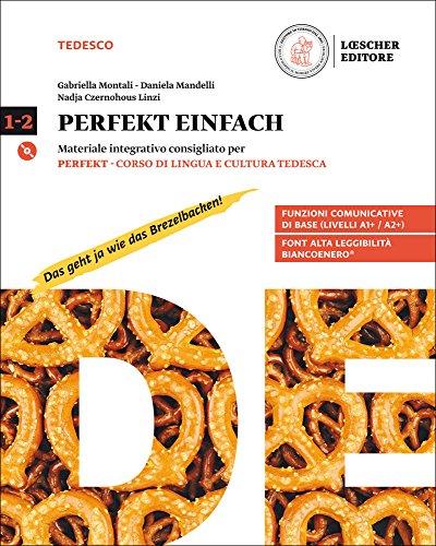 Perfekt. Corso di lingua e cultura tedesca. Per le Scuole superiori. Con CD Audio formato MP3. Con e-book. Con espansione online. Perfekt einfach (Vol. 1-2)