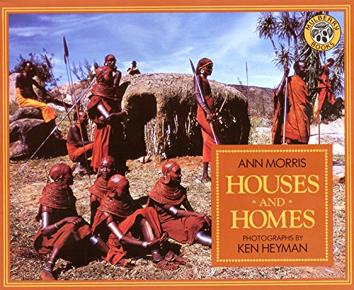 Compare Textbook Prices for Houses and Homes Around the World Series Illustrated Edition ISBN 9780688135782 by Morris, Ann,Heyman, Ken