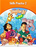 Imagine It! Level 1 Book 2 Skills Practice 0076104753 Book Cover