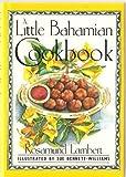 A Little Bahamian Cookbook (International Little Cookbooks)