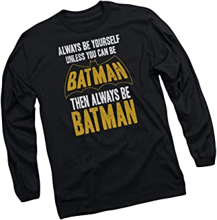 Always Be Yourself - Unless Long-Sleeve T-Shirt