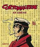 Corto Maltese en Sibérie (fac similé édition couleur 1982 grand format)