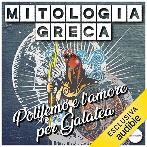 Polifemo e l'amore per Galatea copertina