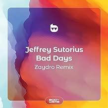 Bad Days (Zaydro Remix)