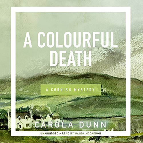A Colourful Death: A Cornish Mystery