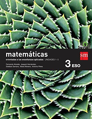 Matemáticas orientadas a las ciencias aplicadas. 3 ESO. Savia. Trimestres - Pack de 3 libros - 9788467583373