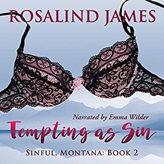 Tempting as Sin     Sinful, Montana Series, Book 2              Written by:                                                                                                                                 Rosalind James                               Narrated by:                                                                                                                                 Emma Wilder                      Length: 14 hrs and 3 mins     Not rated yet     Overall 0.0