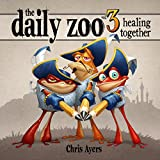 Daily Zoo Vol. 3: Healing Together