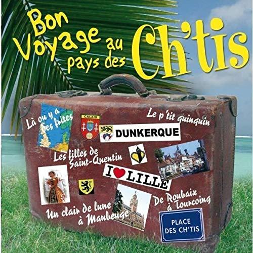 Bon Voyage au Pays des Ch'Tis