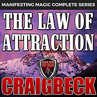 The Law of Attraction     The Secret to Manifesting Magic, Money and Love              By:                                                                                                                                 Craig Beck                               Narrated by:                                                                                                                                 Craig Beck                      Length: 6 hrs and 48 mins     33 ratings     Overall 4.7