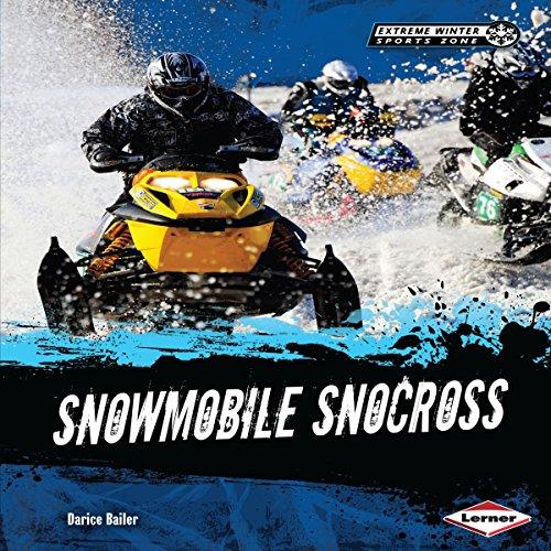 Snowmobile Snocross audiobook cover art