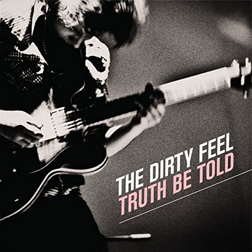 The Dirty Feel