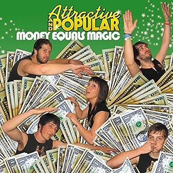 Money Equals Magic