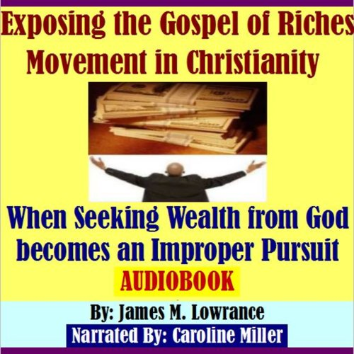 Exposing the Gospel of Riches Movement in Christianity cover art