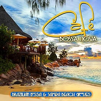 Cafe Bossa Nova: Brazilian Bossa & Samba Beach Grooves