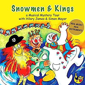 Snowmen And Kings