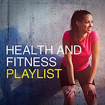 Health and Fitness Playlist