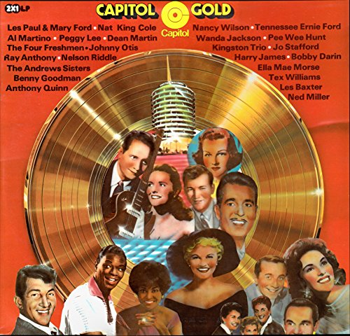 Capitol Gold / A Great Collection Of 32 All Time Golden Hits Of The 40´s, 50´s, & 60´s On Capitol Records / 1975 / Klapp-Bildhülle / Capitol # 5C 180-81 785 und 81 786 / 81785 / 81786 / Holländische Pressung / 12 Zoll Vinyl Doppel-Langspiel-Schallplatte / Les Paul & Mary Ford / Peggy Lee / Tennessee Ernie Ford / Les Baxter / Tex Williams / Ella Mae Morse & Freddie Slack / The Andrew Sisters / Benny Goodman / Dean Martin / Pee Wee Hunt / Ray Anthony / Jo Stafford / The Four Freshman /u.v.a./