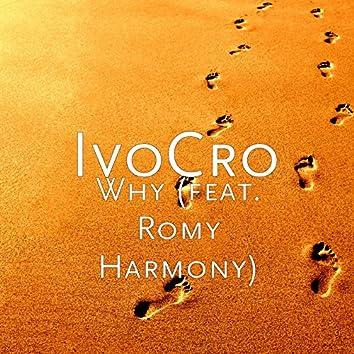 Why (feat. Romy Harmony)