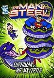 The Man of Steel: Superman Vs. Mr. Mxyzptlk (DC Super Heroes (DC Super Villains)) - Korte, Steve, Levins, Tim