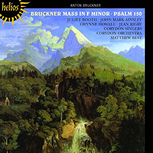 Bruckner: Messe f-Moll / Psalm 150