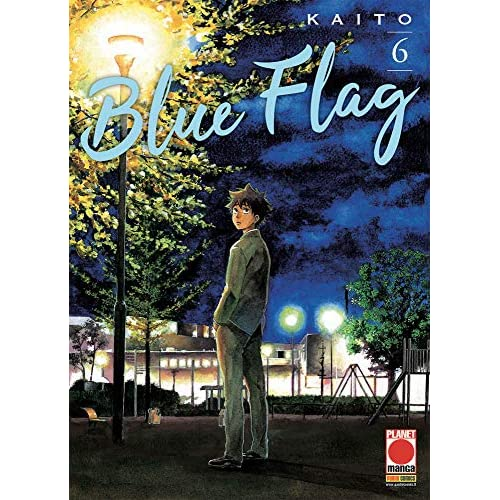 #MYCOMICS Blue Flag N° 6 - Capolavori Manga 140 - Planet Manga – Panini Comics - Italiano Nuovo