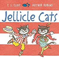 Jellicle Cats (Old Possum Picture Books)