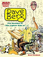 Mad's Greatest Artists: Dave Berg: Five Decades of