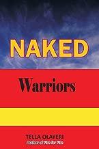 NAKED Warriors