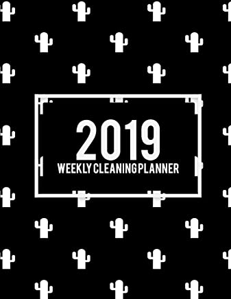 2019 Weekly Cleaning Planner: Art Black Color, 2019 Weekly Cleaning Checklist, Household Chores List, Cleaning Routine Weekly Cleaning Checklist 8.5 X 11 Cleaning and Organizing Your House