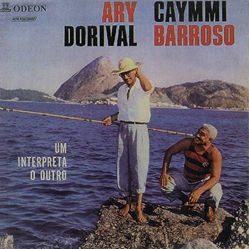 Dorival Caymmi & Ary Barroso