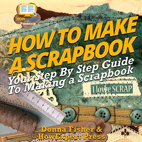 How to Make a Scrapbook audiobook cover art
