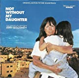 Not Without My Daughter: Original Motion Picture Soundtrack