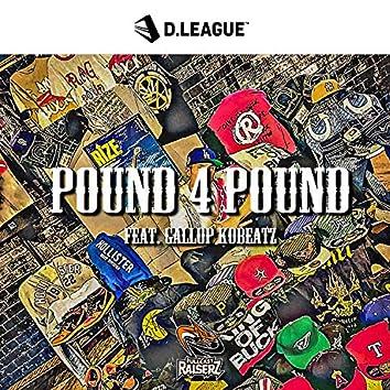 Pound 4 Pound (feat. GALLOP KOBeatz)