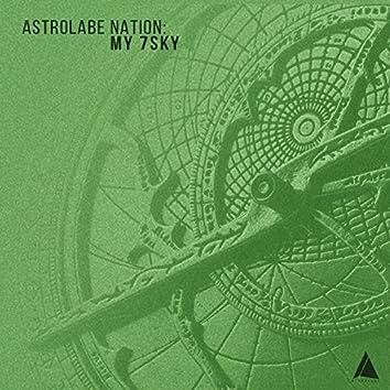 Astrolabe Nation: My 7sky
