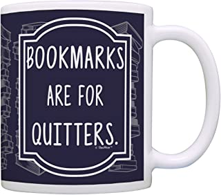 Librarian Gifts Bookmarks are for Quitters Funny Gifts for Readers Avid Reader Gifts for Librarians Bookworm Gift Coffee Mug Tea Cup Navy