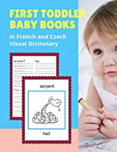 First Toddler Baby Books in French and Czech Visual Dictionary: Basic Animal bible vocabulary builder learning word cards bilingual Français Tchèque ... and colors picture paperback for kids age 3 5