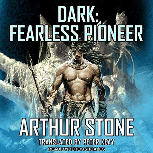 Dark: Fearless Pioneer audiobook cover art