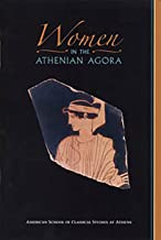 Women in the Athenian Agora (Agora Picture Book)