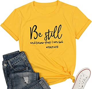 BANGELY Be Still and Know Christian T Shirt Women Letter Graphic Short Sleeve Tees Tops Inspirational Teacher Faith T-Shirt