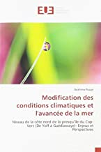 Modification des conditions climatiques et l'avancée de la mer: Niveau de la côte nord de la presqu'île du Cap-Vert (De Yoff à Guédiawaye): Enjeux et Perspectives