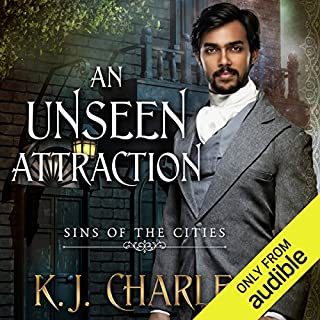 An Unseen Attraction     Sins of the Cities, Book 1              By:                                                                                                                                 K. J. Charles                               Narrated by:                                                                                                                                 Matthew Lloyd Davies                      Length: 7 hrs and 38 mins     8 ratings     Overall 4.4